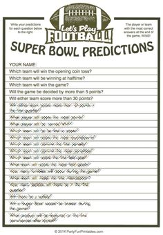 Predict the Outcome of the Super Bowl for prizes or bragging rights. Printable game from Party Fun Printables.