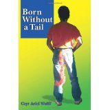 Born Without a Tail (Paperback)By Cayr Ariel Wulff