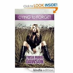 Dying To Forget by Trish Marie Dawson is a fantasy that is free for Kindle  #freeonkindle Dec 9 2013