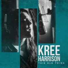 Kree Harrison-This Old Thing-WEB-2016-AZF