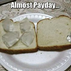 The days before payday....