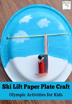 Olympic Activities for Kids: Ski Lift Paper Plate Craft- This is the third in a series for five Olympic themed science a