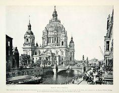 1925 Print Berlin Cathedral Germany Kaiser Wilhelm Bridge Neo-Renaissance XGAG2