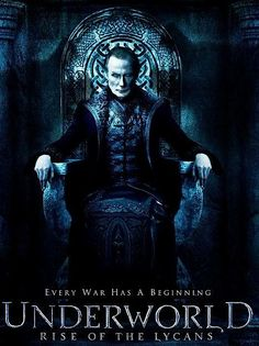 Underworld: Rise of the Lycans (2009). Rhona Mitra, Michael Sheen, Bill Nighy. Vampires | Werewolves | Horror.