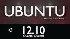 Ubuntu 12.10 Quantal Quetzal a fost lansat! Este perfect!