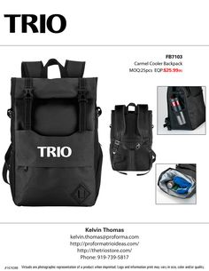 #TRIO Carmel Cooler Backpack  600D Roll Top Cooler Backpack. Features A Leak Resistant And Heat Sealed Peva Insulated Interior; Open Front Compartment With Mesh Organizational Pockets; Front Zippered Compartment; Mesh Side Pocket For Bottles; Zippered Side Pocket; Compression Straps; A Roll Top Lid With Snap Buttons And Buckle Closure; And Padded Adjustable Straps With Sternum Strap.