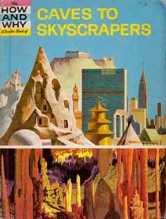 caves to skyscrapers