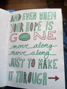 Move along lyrics All-American Rejects even when your hope is gone hand lettering