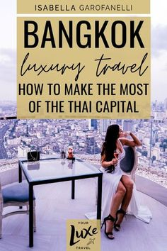 The cosmopolitan Thai capital is an amazing place for a luxury weekend break. Here's how to get the most out of this lively city, from the best luxury hotels to stay in to the tastiest Michelin star restaurants for dining out. Thailand Travel | Luxury Travel | Bangkok Travel | Travel Blogger | Southeast Asia Travel | Asia | Asian Cities | Thai Cities | Thailand Destinations | Travel Guide