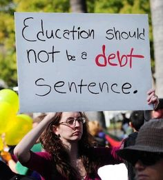 As a recent college grad and unemployed teacher, I have never found a picket sign I agree with more. So short, so sad -- so true.