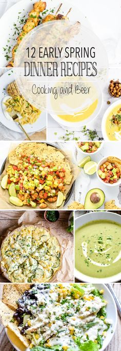 From spring pea soup to curried chicken skewers and from zucchini quiche to Mexican corn pasta, here are 12 early spring dinner recipes!