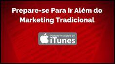 Prepare-se Para ir Além do Marketing Tradicional na iTunes Store