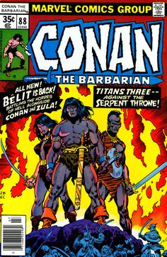 Conan the Barbarian 88 July 1978 Issue Marvel Comics Cover pencils by John Buscema, inks by Ernie Chan. Marvel Comics, Conan Comics, Marvel Comic Books, Comic Books Art, Comic Art, Red Sonja, Conan Der Barbar, Caricature, Conan The Barbarian Comic