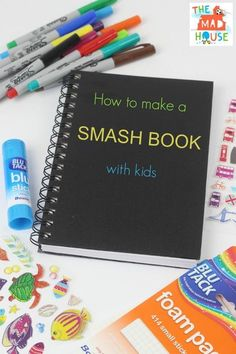 How to make a smash book with kids - a step by step guide. A smash book has no rules, it celebrates messy and is an ace way to get children journalling over the summer