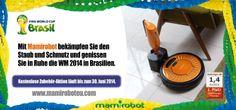 Mit Mamirobot bekämpfen Sie den Staub und Schmutz und genissen Sie in Ruhe die WM 2014 in Brasilien.  Kostenlose Zubehör-Aktion läuft bis zum 30. Juni 2014.  www.mamiroboteu.com #mamirobot #roboterstaubsauger #fifa2014 #wischroboter #staubsaugroboter