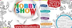 Il 10, 11 e 12 febbraio, al Salone delle Fontane, la più grande vetrina italiana della creatività manuale! @hobbyshow