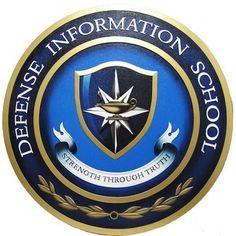 Defense Information School Seal Plaque: 2009 DINFOS Grad