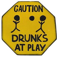Hand Carved Wooden CAUTION DRUNKS AT PLAY Road Warning Sign – Tropically Inclined