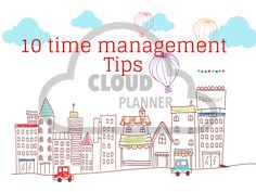 Check this! the time management tips for your success.  #cloudplanner #planner #worklifebalance #goalsetting #goals #success #lifehack #techstartup #timemanagement