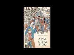 Molnár Ferenc: A Pál utcai fiúk (hangoskönyv) - YouTube Chicago, Youtube, Cover, Youtubers, Youtube Movies