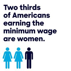 2/3rd of Americans earning the minimum wage are women