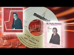 Roy Orbison - Blue Bayou - YouTube