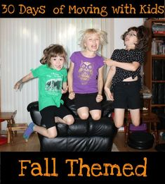 30 Days of Moving With Kids – Fall Themed gross motor ideas to help you move with your kids for 30 days - 3Dinosaurs.com