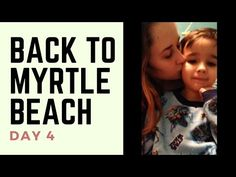 Back to Myrtle Beach - Day 4: Return - YouTube