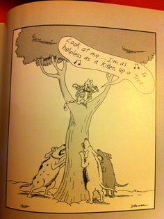 """The Far Side"" by Gary Larson. Far Side Cartoons, Far Side Comics, Funny Cartoons, Gary Larson Comics, Gary Larson Cartoons, Haha Funny, Funny Stuff, Funny Shit, Funny Things"