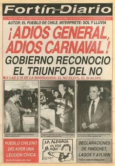 """October """"No"""" won against General Pinochet. Victor Jara, Latina, Military Dictatorship, Newspaper Front Pages, South Of The Border, Editorial, Self, Sayings, Pictures"""