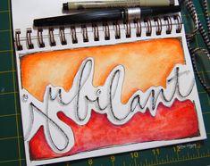 "Hand lettering with watercolor brush via elvie studio: ""jubilant"" link below to page... http://elviestudio.blogspot.com/2011/11/jubilant.html?m=1"