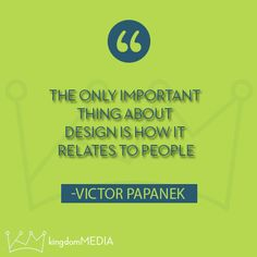 The only important thing about design...