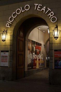 Piccolo Teatro, Milano Italia Milano Giorno e Notte - We Love You! www.milanogiornoenotte.com