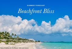 Sunshine is Always a Good Look     Are your clients looking for powder-soft sands, swaying palms and gentle ocean waves?    We've got you covered! Here are some of our finest beachfront homes in the world's top beach destinations.