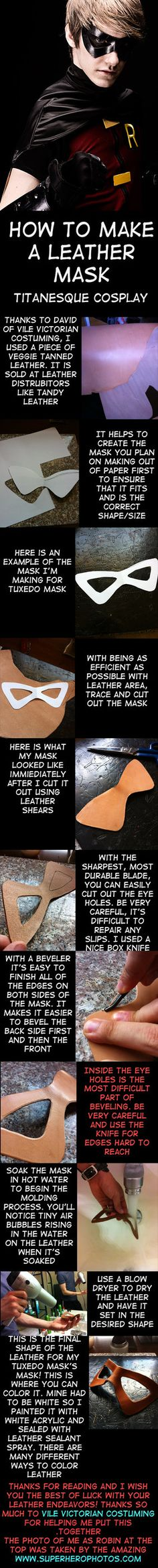 i need to do this.   Leather Mask Tutorial by TitanesqueCosplay on deviantART