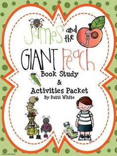 Check out this book study and activities packet for James and the Giant Peach.  The work has been done for you, just sit back and enjoy the book!