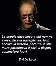 Erri De Luca dixit