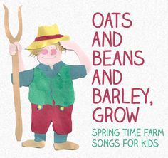 Oats and Beans and Barley Grow : Perfect little song to celebrate the Harvest - Let's Play Music