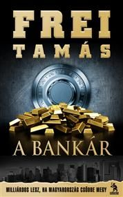 Buy A Bankár: Milliárdos lesz, ha Magyarország csődbe megy by Frei Tamás and Read this Book on Kobo's Free Apps. Discover Kobo's Vast Collection of Ebooks and Audiobooks Today - Over 4 Million Titles! Jamaica, Book Lovers, Reading, Movies, Movie Posters, Imagination, Free Apps, Audiobooks, Ebooks