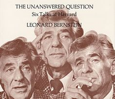 Legendary Composer Leonard Bernstein on the Future of Music, Harvard 1973 | Brain Pickings