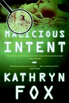 Malicious Intent- Book #1 of the Anya Crichton series