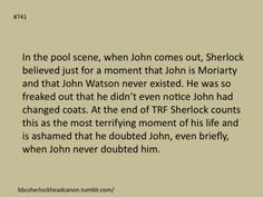 Sherlock Head Canon. Submission by p0rcupinegirl I believe this. Watch the scene again. Sherlock freezes and he looks like a lost child. He completely misses John's SOS.