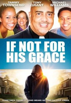 If Not For His Grace - Christian Movie/Film. For more info on this film, Check out CFDb: Christian Film Database - http://www.christianfilmdatabase.com/review/if-not-for-his-grace-2/