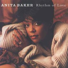 Rhythm Of Love by Anita Baker
