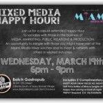 March Miami Media Mixer Happy Hour at Batch Gastropub: http://www.soflanights.com/?p=100270