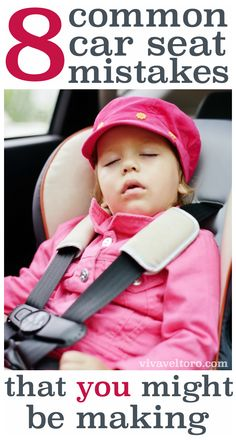 8 common car seat mistakes you might be making. I see #2 all the time!