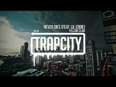 Yellow Claw - Never Dies (feat. Lil Eddie) - YouTube :) laugh!