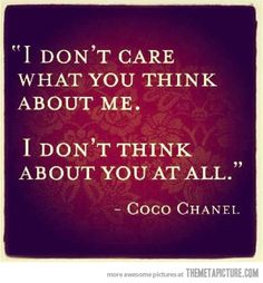I don't really care…