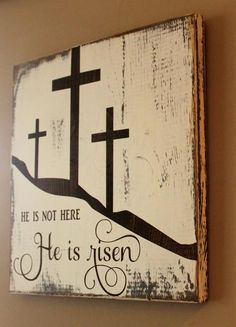 Beautiful He is risen sign will be the perfect touch for your Easter decorations. This wood sign will look lovely as a wall hanging or a centerpiece on a easel.