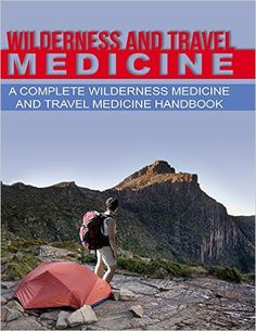 "**Get Your Copy Today** Just 99 cents! ""Wilderness and Travel Medicine: A Complete Wilderness Medicine and Travel Medicine Handbook"" by Sam Fury is on Big Sale for only $0.99 on Amazon on May 1, 2016. Grab Your Copy Before Price Goes Up! http://survivetravel.com/wilderness-travel-medicine-amazon #Kindle #ebook #amazon #CountDownDeal #SurviveTravel"